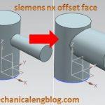 siemens nx tutorial offset face command (1)