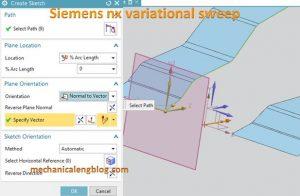 Siemens nx variational sweep create sketch and select path